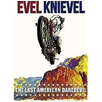 Evel Knievel: The Last American Daredevil by Sue Lyon, Bert Freed, George Hamilton Dub Taylor