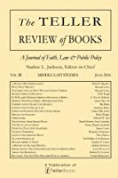 The Teller Review of Books: Vol. III Middle East Studies