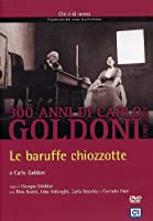 Le Baruffe Chiozzotte [Italian Edition]