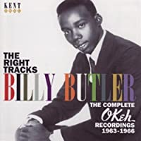 The Right Tracks - Complete Okeh Recordings 1963-1966 by BILLY BUTLER (2007-07-17)