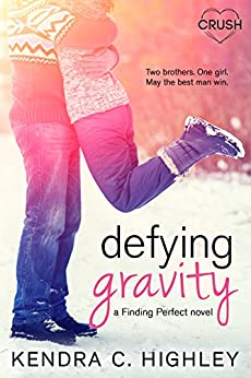 Defying Gravity by [Highley, Kendra C.]