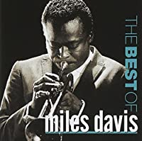 Best of Miles Davis by Miles Davis (2014-06-09)