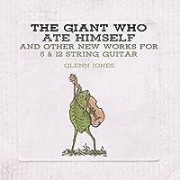 The Giant Who Ate Himself & Ot