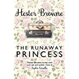Runaway Princess, The: a feel-good and heart-warming comedy for all true romantics