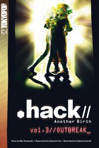 .hack// Another Birth Volume 3 (Hack//Another Birth)