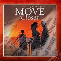 Move Closer【CD】 [並行輸入品]