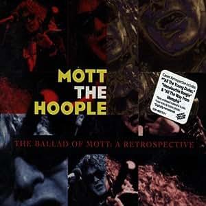 Ballad of Mott the Hoople: Retrospective