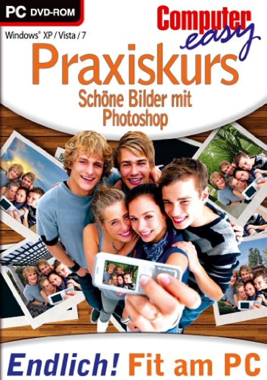 経営者教育者相関するPraxiskurs Schöne Bilder mit Photoshop - Computer easy: Endlich fit am PC