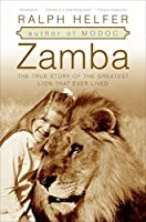 Zamba: The True Story of the Greatest Lion That Ever Lived【洋書】 [並行輸入品]