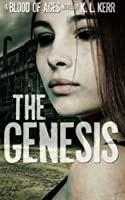 The Genesis (Blood of Ages)