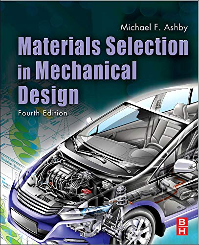 Download Materials Selection in Mechanical Design, Fourth Edition 1856176630