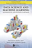 Data Science and Machine Learning: Mathematical and Statistical Methods (Chapman Hallcrc Machine Learni)
