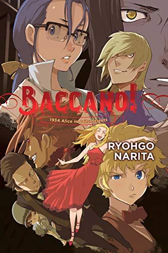 Baccano!, Vol. 9 (light novel): 1934 Alice in Jails: Streets