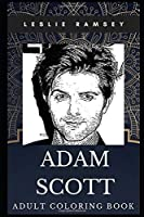 Adam Scott Adult Coloring Book: Parks and Recreation Star and Famous Comedian Inspired Coloring Book for Adults (Adam Scott Books)