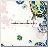 berpop melodies & Remixies vol.2