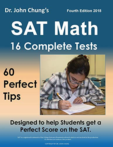 Download Dr. John Chung's Sat Math: 60 Perfect Tips and 16 Complete Practice Tests 197452602X