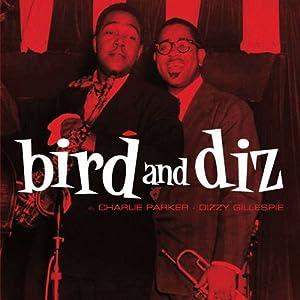 BIRD AND DIZ + 15 BONUS TRACKS