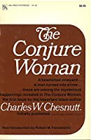 The Conjure Woman (Ann Arbor Paperbacks)