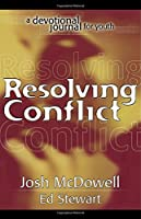 Resolving Conflicts: Interactive Discovery Book Devotional and Journal (Project 911)