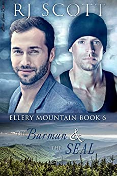 The Barman and the SEAL (Ellery Mountain Book 6) by [Scott, RJ]