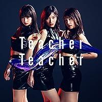 52nd Single「Teacher Teacher」<Type B>通常盤