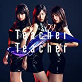 Teacher Teacher (Type-B 通常盤)
