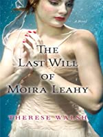 The Last Will of Moira Leahy (Thorndike Press Large Print Core Series)