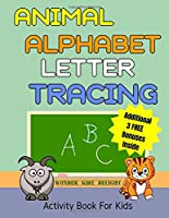 Animal Alphabet Letter Tracing Activity Book For Kids: With Animal Word Search & Word Scramble Fun Puzzles, Kids Ages 3-5 (Alphabet Activities for Preschoolers)