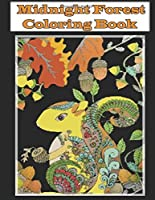 Midnight Forest Coloring Book: Animal Designs on a Dramatic Black Background (An Adult Coloring Book) [並行輸入品]