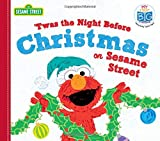 'twas the Night Before Christmas on Sesame Street (My First Big Storybook)