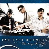 Starting in Life by Far East Rhymers (2007-05-23)