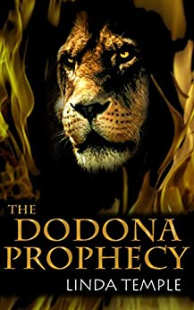 The Dodona Prophecy (The Medusa Legacy Book 2) by [Temple, Linda]