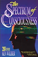 The Spectrum of Consciousness (Quest Books) by Ken Wilber(1993-10-01)