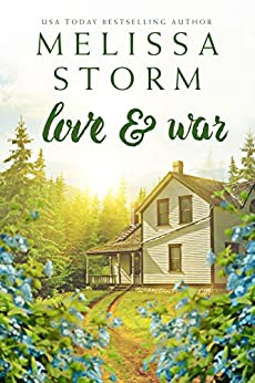 Love & War by [Storm, Melissa]