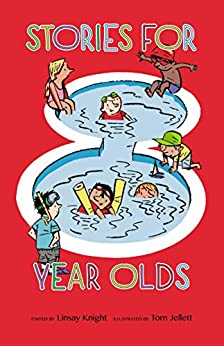 Stories For Eight Year Olds by [Knight, Linsay]