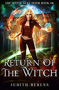 Return Of The Witch (The Witch Next Door Book 6) by [Berens, Judith, Carr, Martha, Anderle, Michael]
