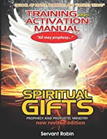 Prophecy & Prophetic Evangelism (Training & Activation Manual Spiritual Gifts)