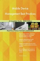 Mobile Device Management Best Practices A Complete Guide - 2020 Edition
