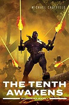 The Tenth Awakens (Maraukian War Book 1) by [Chatfield, Michael]