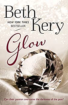 Glow (Glimmer and Glow Series Book 2) by [Kery, Beth]