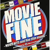 ムーヴィー・ファイン -MOVIE HITS and fine film music-