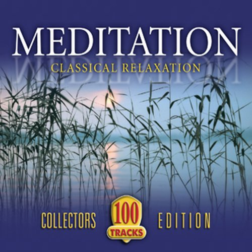 Meditation: Classical Relaxation