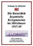 Donko, W: Kaiserlich Japanische Kriegsmarine im Mittelmeer 1