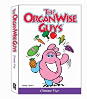The OrganWise Guys: Gimme Five