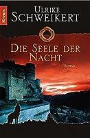 Die Seele der Nacht. Roman