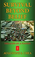 Survival Beyond Belief: The Rape of a Nation I