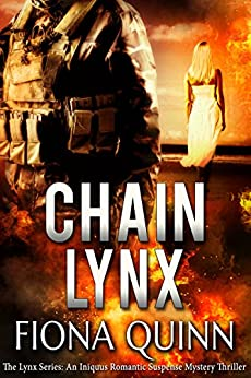 Chain Lynx (The Lynx Series Book 3) by [Quinn, Fiona]