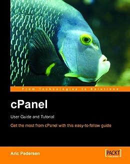 [Pedersen, Aric]のcPanel User Guide and Tutorial