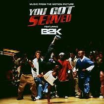 B2k Presents You Got Served