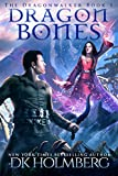 Dragon Bones (The Dragonwalker Book 1) (English Edition)